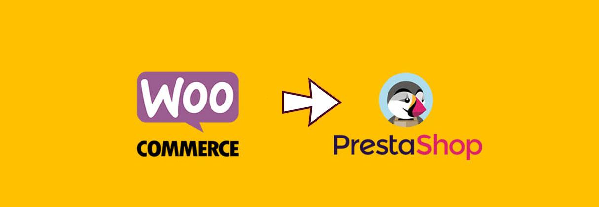 Cómo migrar de WooCommerce a Prestashop