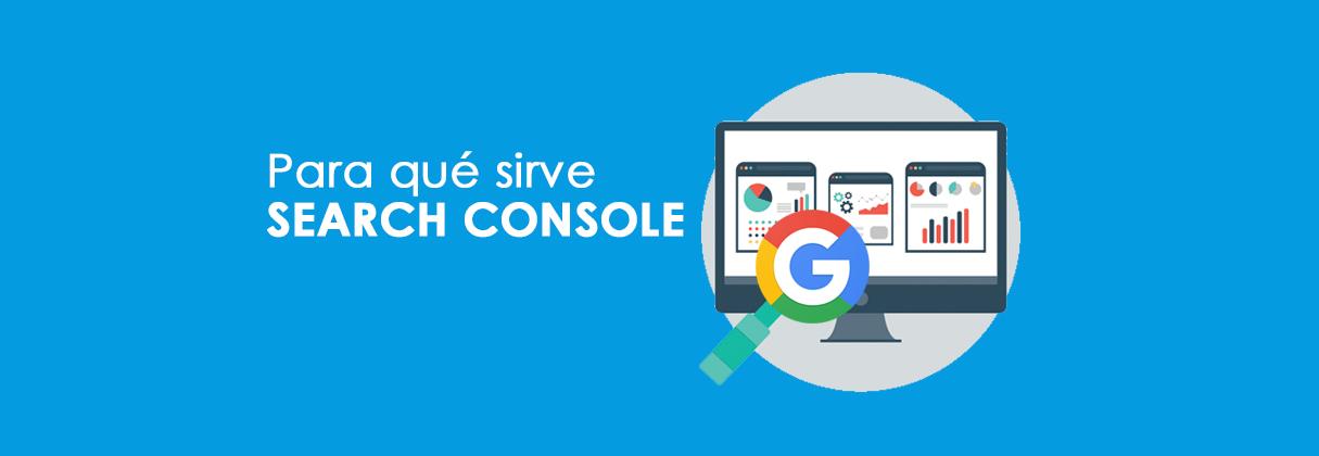 Para qué sirve Search Console