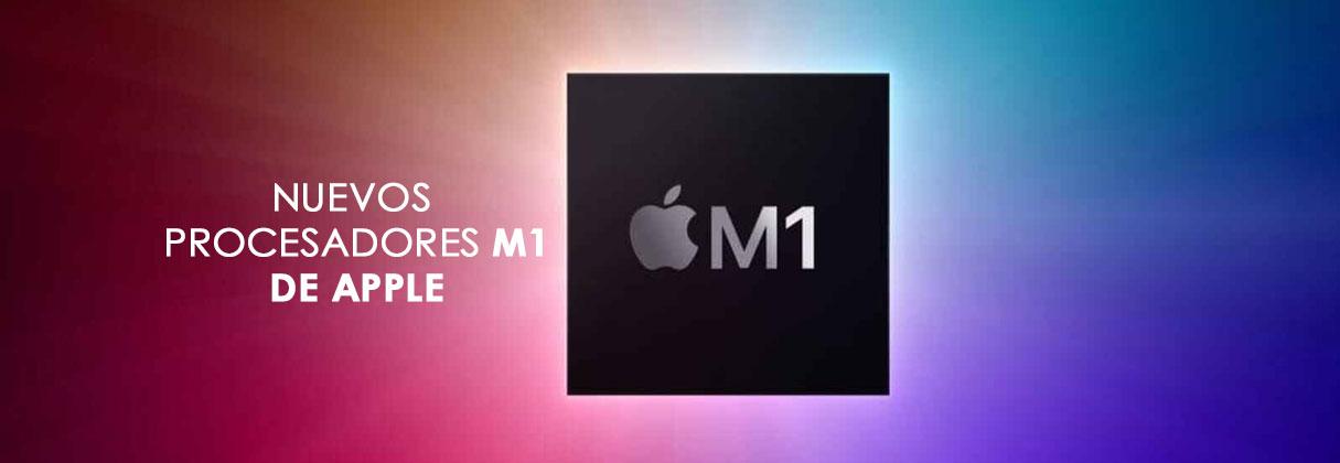 Nuevos procesadores M1 de Apple