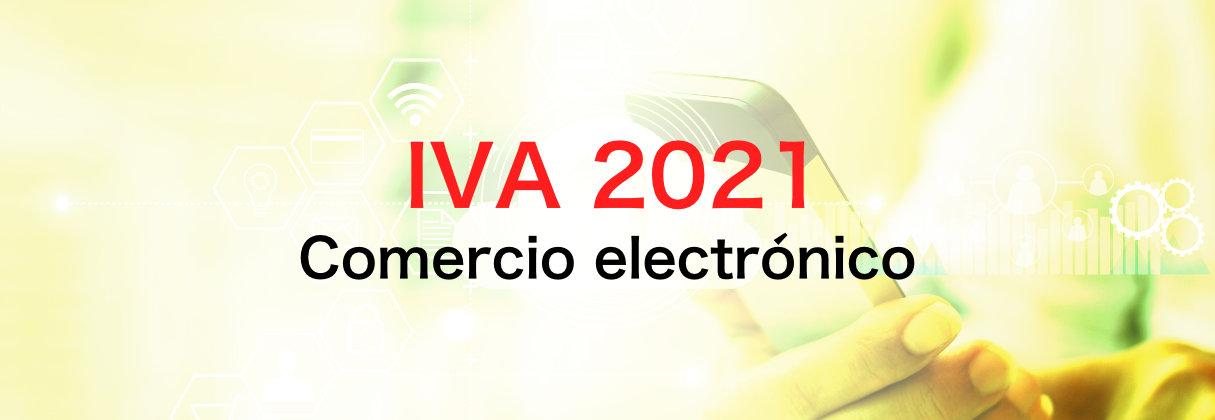 Nuevo IVA Comercio Electrónico 2021